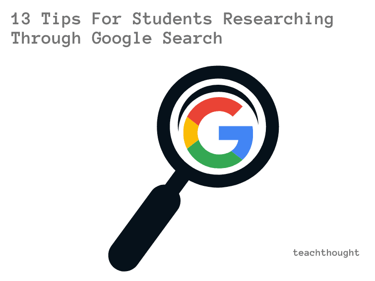 13 Digital Research Lessons For Google-First Students
