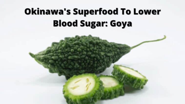Okinawa's Superfood To Lower Blood Sugar_ Goya