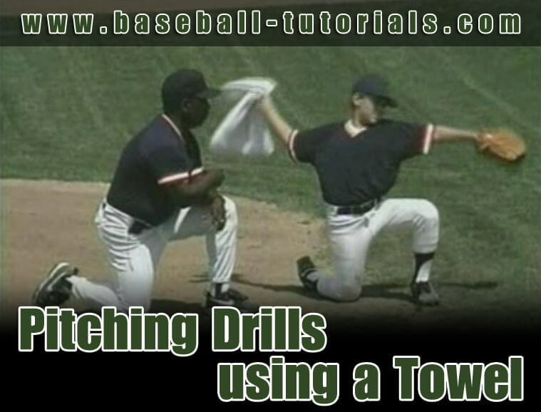towel pitching drill