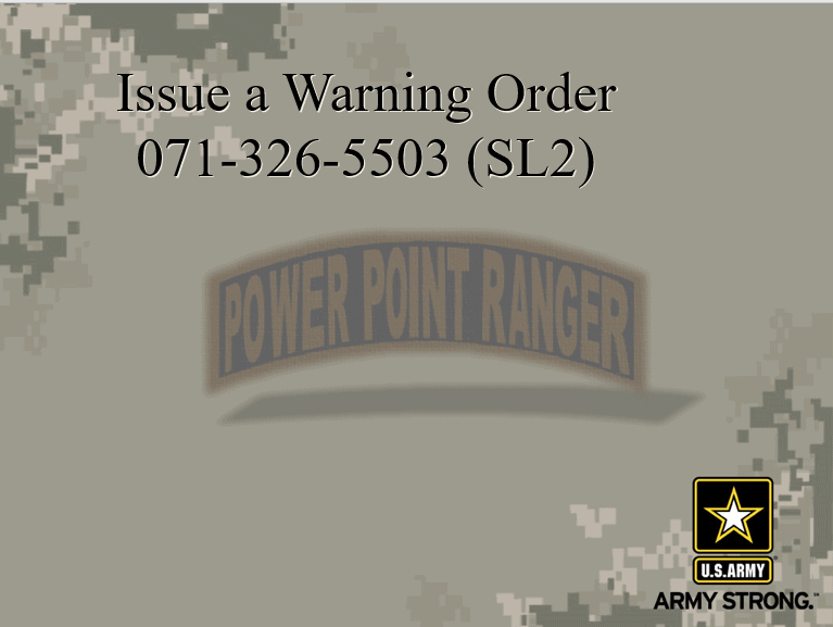 Issue a Warning Order