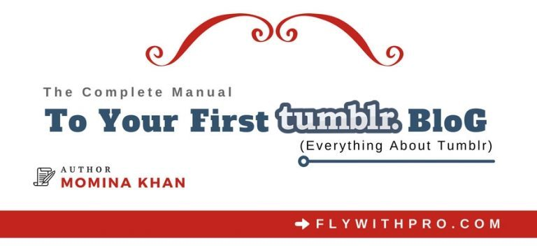 The Complete Manual To Your First Tumblr Blog