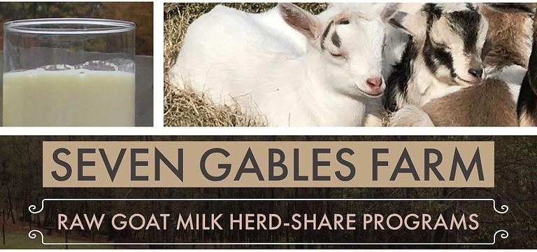 Raw Goat Milk Herd-Share Seven Gables Farm Banner