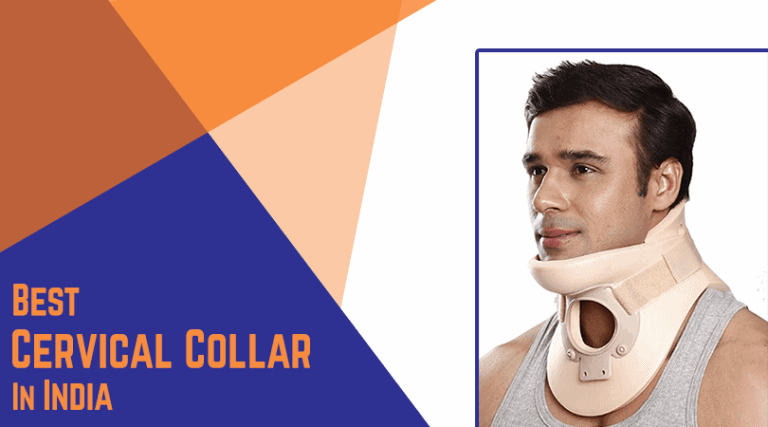 Best Cervical Collar in India