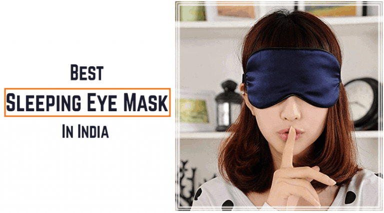 Best Sleeping Eye Mask in India