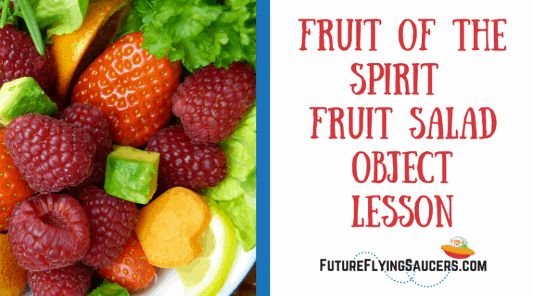 Fruit of the Spirit Fruit Salad Object Lesson