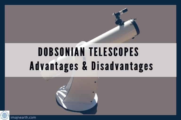 Is a Dobsonian telescope good?, Dobsonian telescope advantages and disadvantages