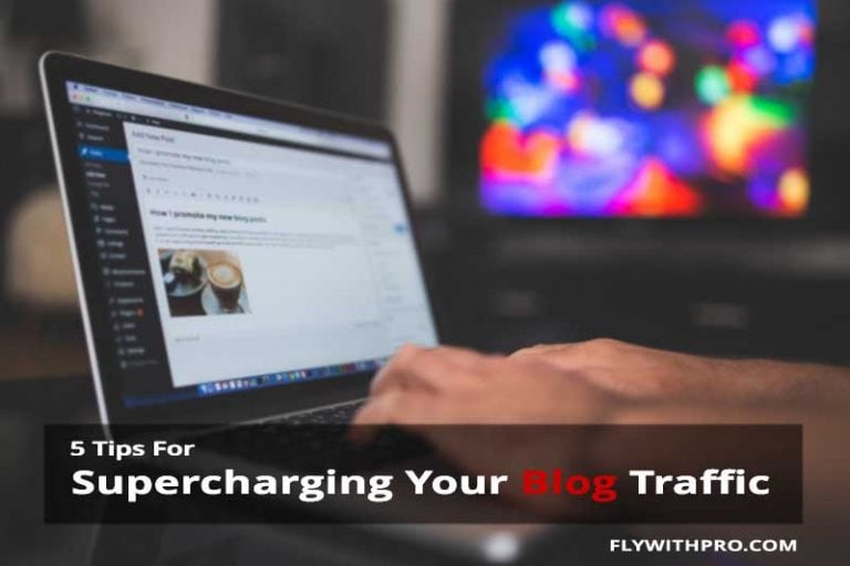 5 Tips For Supercharging Your Blog Traffic