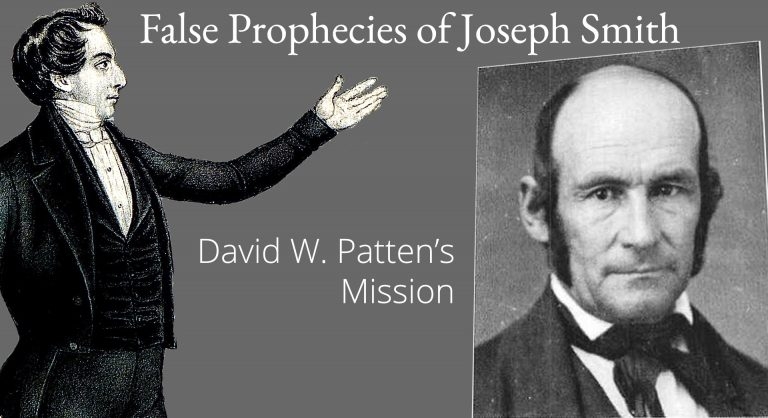 False Prophecies of Joseph Smith – David W. Patten