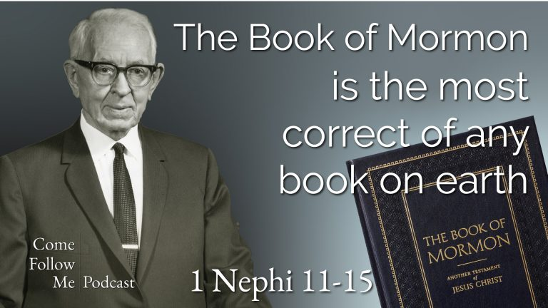 1 Nephi 11-15 The Book of Mormono is the Most Correct Book on Earth