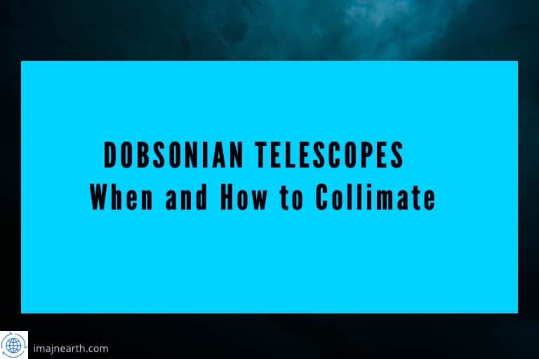 how to collimate a Dobsonian telescope