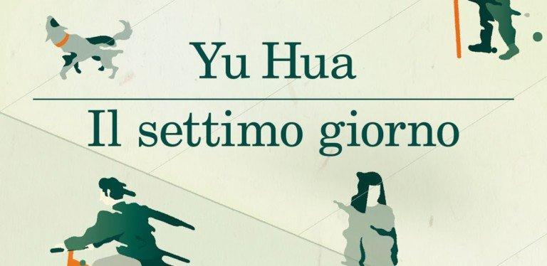 Yu Hua, «Il settimo giorno»: l'inferno dei vivi