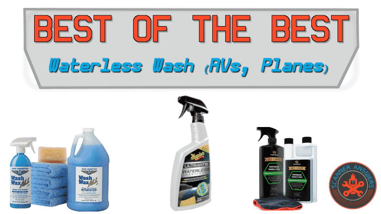 Best Waterless Wash and Wax Cleaners Boat RV or Plane