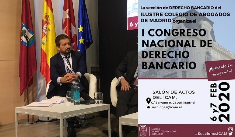 I Congreso Nacional De Derecho Bancario En El Ilustre Colegio De Abogados De Madrid