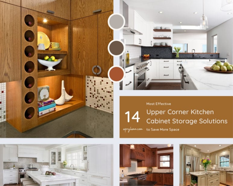 14 Most Effective Upper Corner Kitchen Cabinet Storage Solutions To Save More Space