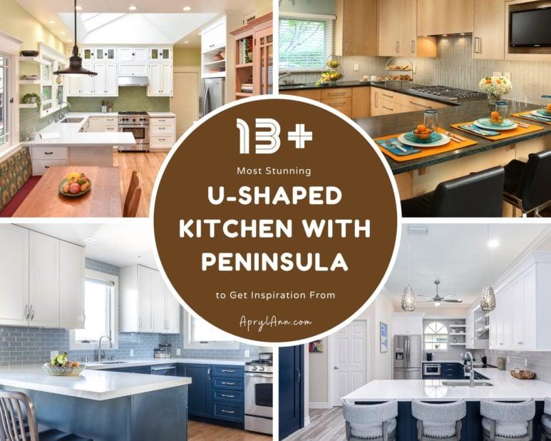 13  Most Stunning U Shaped Kitchen With Peninsula
