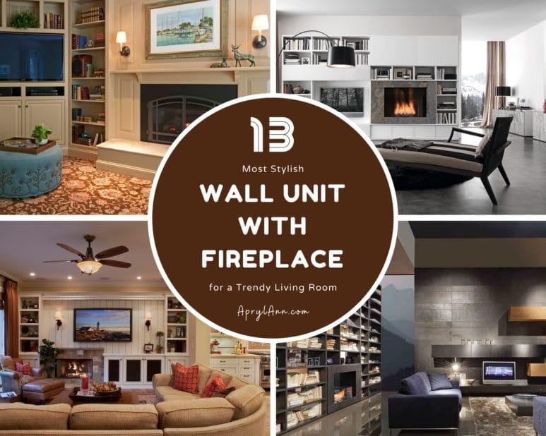 13 Most Stylish Wall Unit With Fireplace