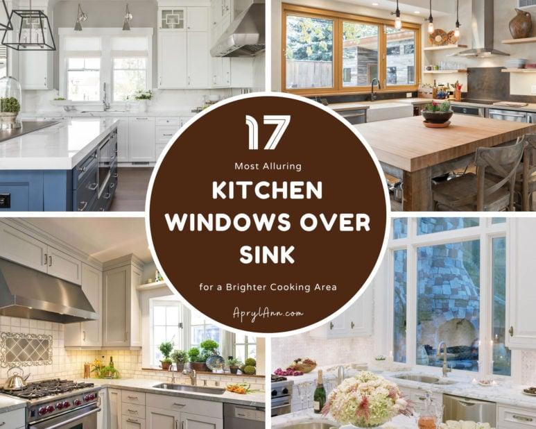 17 Most Alluring Kitchen Windows Over Sink
