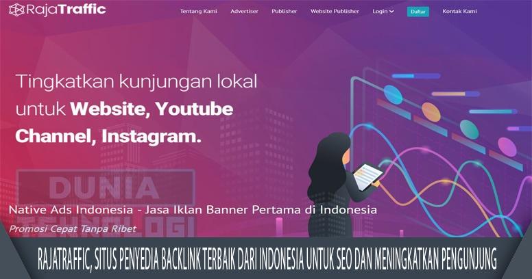 RajaTraffic, Situs Penyedia Backlink Terbaik Dari Indonesia Untuk Seo Dan Meningkatkan Pengunjung