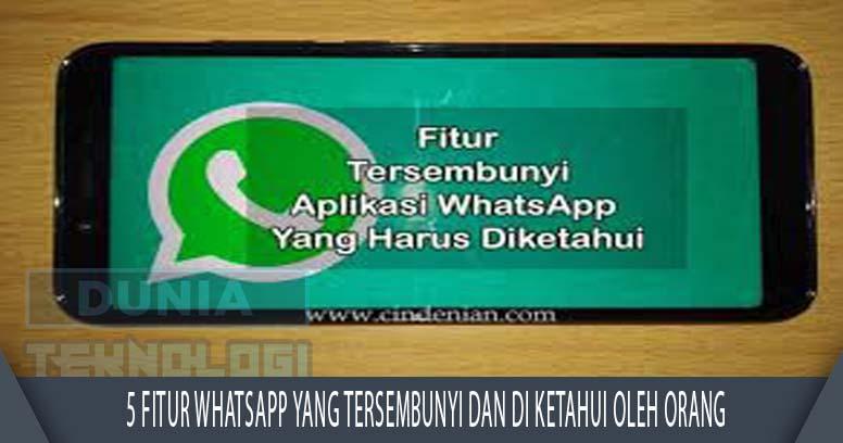 5 Fitur Whatsapp Yang Tersembunyi Dan di Ketahui oleh orang