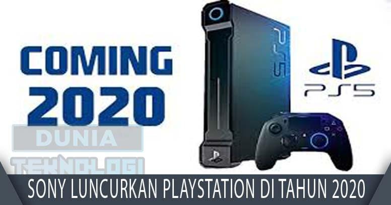 Sony Luncurkan PlayStation Di Tahun 2020