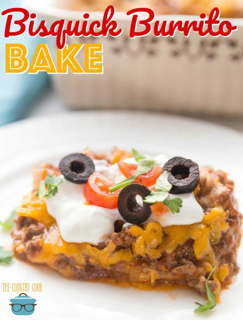 Impossible Bisquick Burrito Bake recipe from The Country Cook