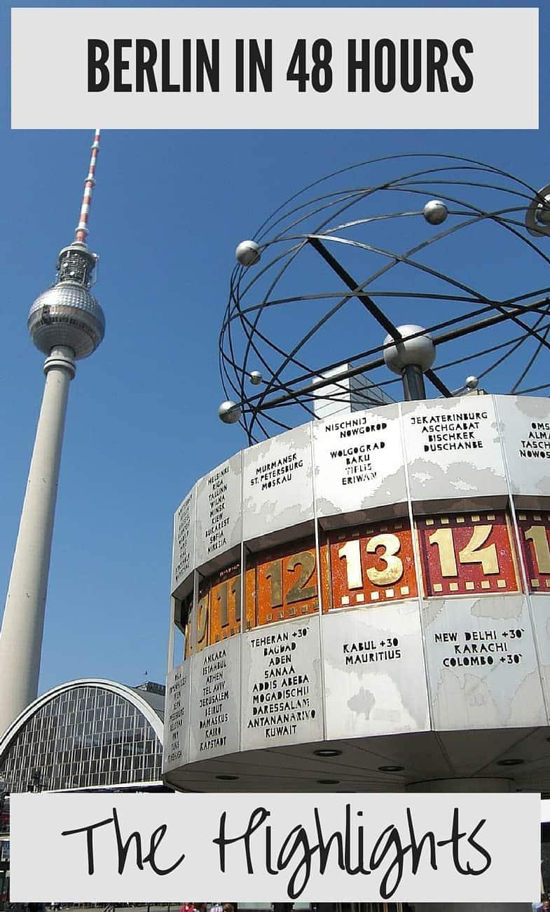 Berlin 48 Hours Highlights