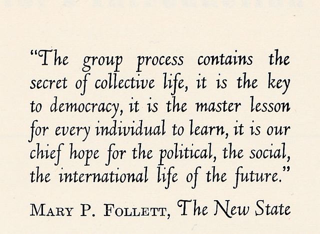 Quote from Mary Follett's New State in Wilson and Ryland's Social Group Work Practice
