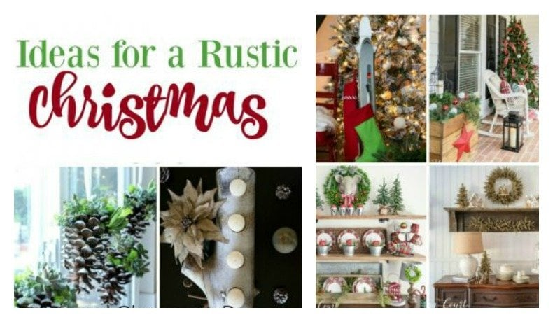 Second Chance to Dream: Ideas for Rustic Christmas
