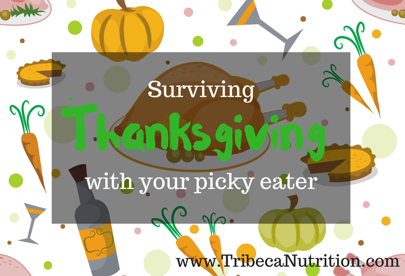 Surviving Thanksgiving with a picky eater