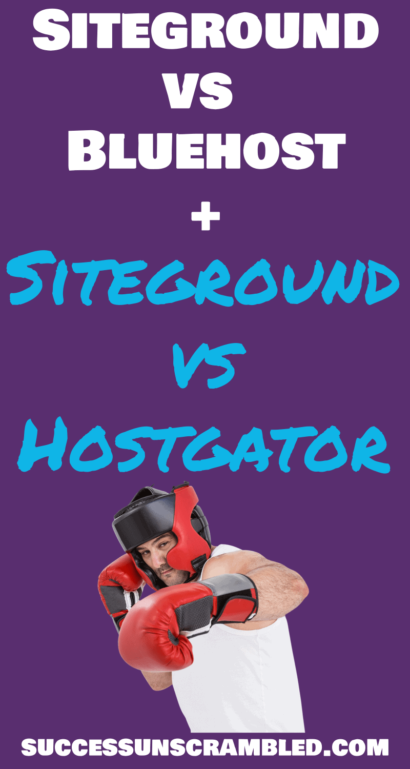 Siteground vs Bluehost vs Hostgator - 800x1500