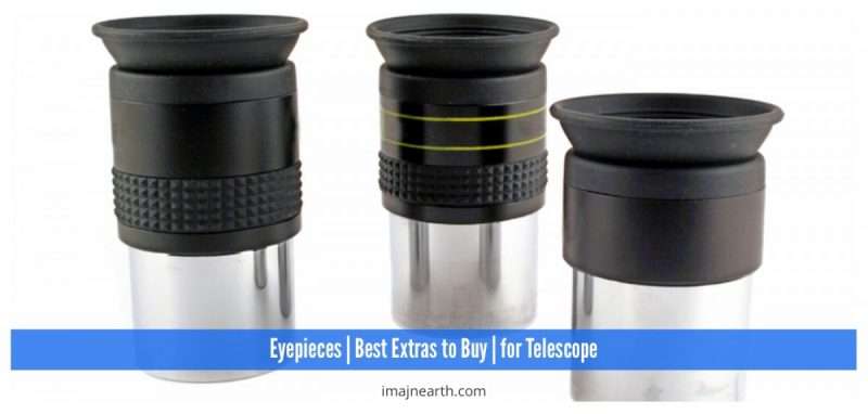 best telescope eyepieces to get as extras