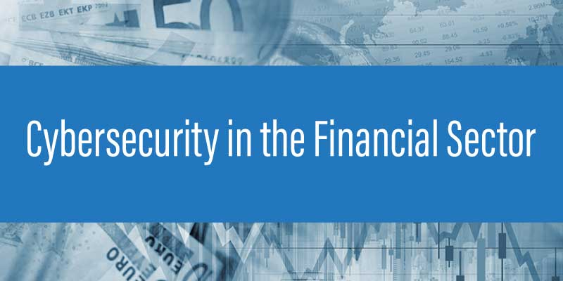 cybersecurity financial sector white paper