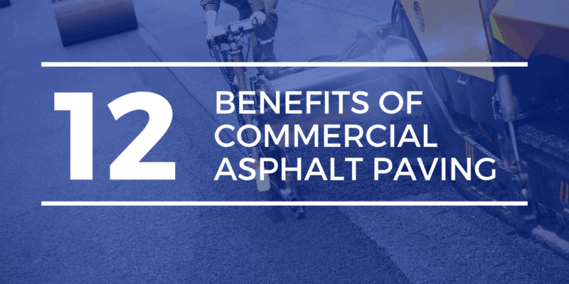 Commercial Paving Benefits