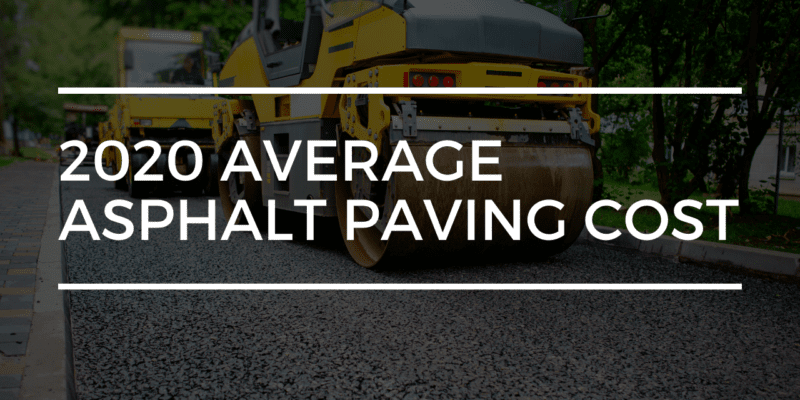 2020 Average Asphalt Paving Cost