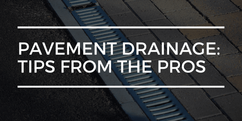 pavement drainage | limitless golden construction