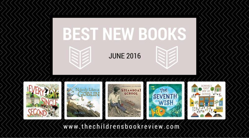 Best New Kids Books - June 2016