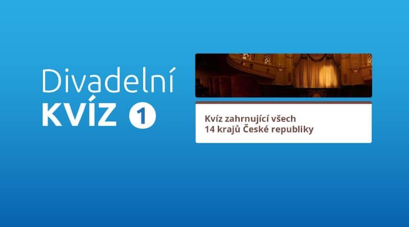 Divadelní kviz č. 1 - ze 14 krajů ČR