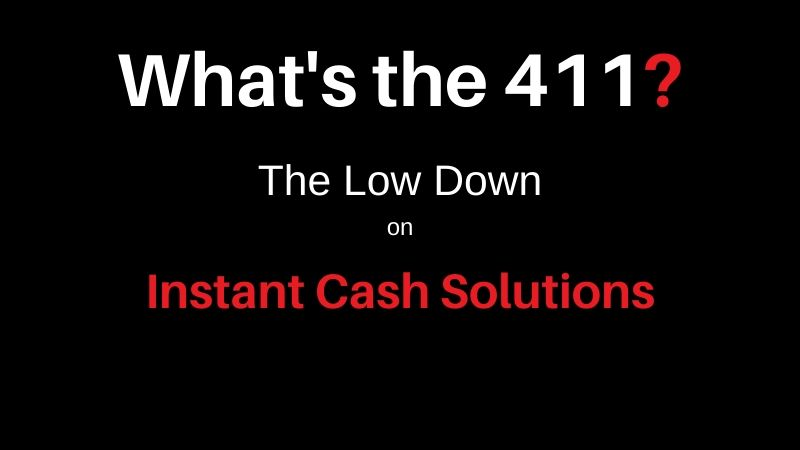 Instant Cash Solutions Review - Whats the 411