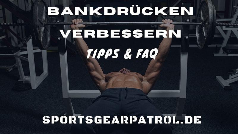 Bankdrücken verbessern tipps