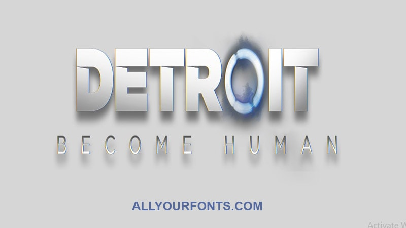 Detroit Become Human Font Download