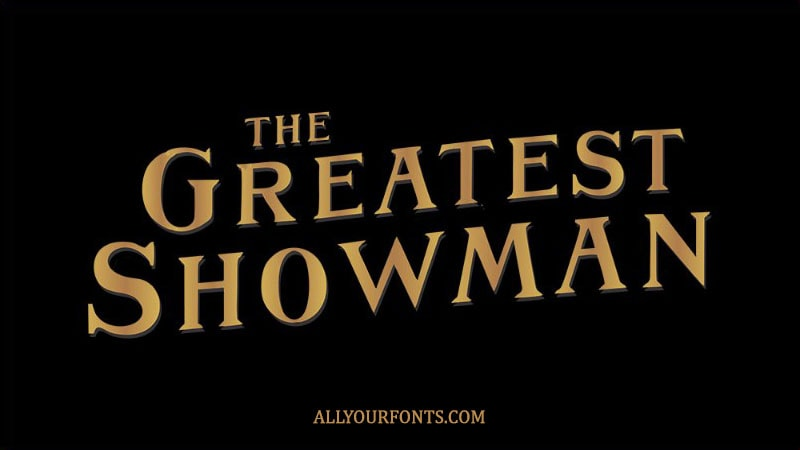 The Greatest Showman Font Download