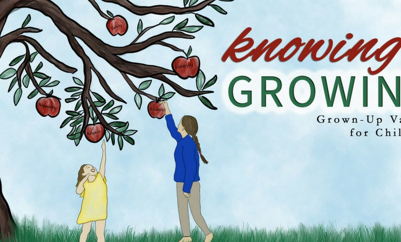 Knowing-is-Growing-Grown-Up-Values-for-Children-Dedicated-Review