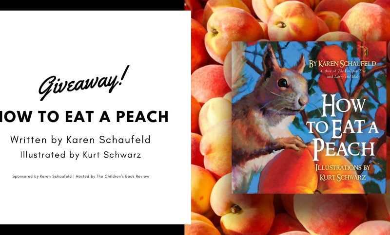 How to Eat a Peach by Karen Schaufeld Book Giveaway