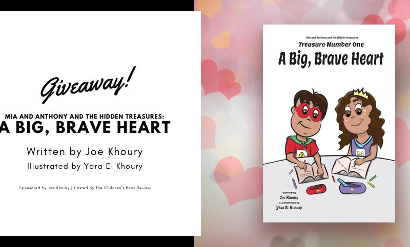 Mia and Anthony and the Hidden Treasures A Big, Brave Heart Book Giveaway