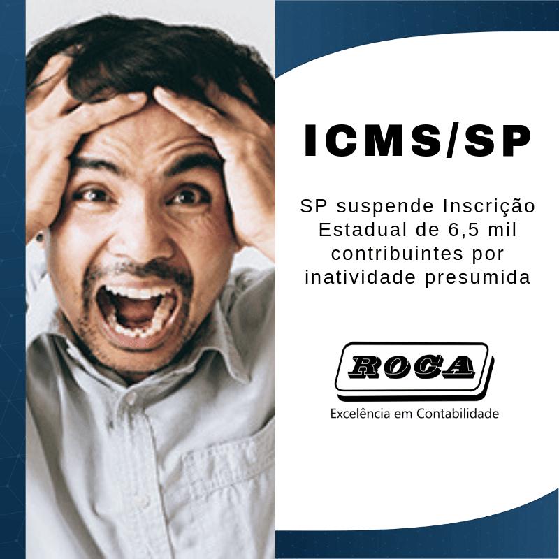 ICMS/SP – SP Suspende Inscrição Estadual De 6,5 Mil Contribuintes Por Inatividade Presumida