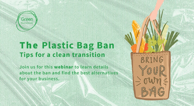 Plastic Bag Ban Webinar at Green Business HQ