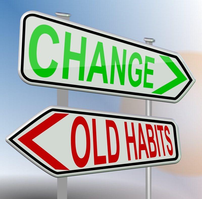 Healthy Habits Require Change