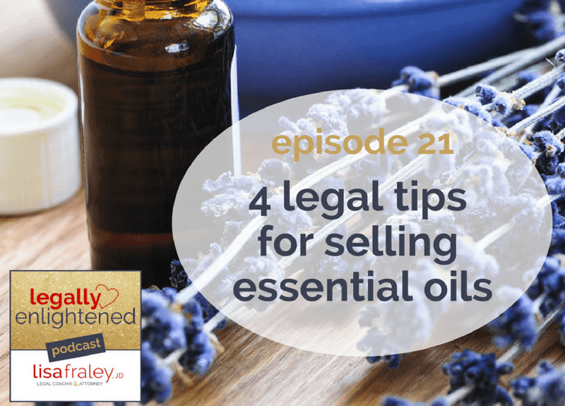 4 legal tips for selling essential oils