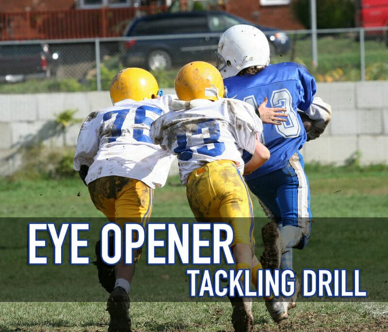 EYE OPENER TACKLING DRILL