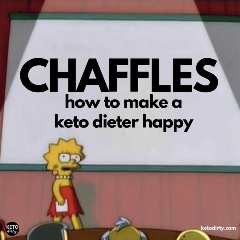 chaffles how to make a keto dieter happy meme